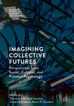 Imagining collective futures: Perspectives from social, cultural and political psychology 1